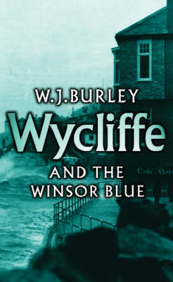 Wycliffe and the Winsor Blue (BOK)