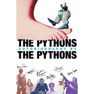 The Pythons' Autobiography By The Pythons (BOK)