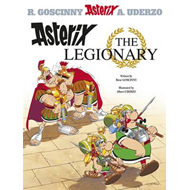 Asterix the Legionary: Goscinny and Uderzo Present an Asterix Adventure: Book 10 (BOK)