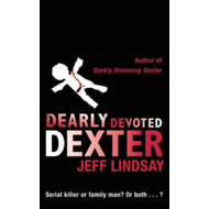 Dearly Devoted Dexter: a Novel (BOK)