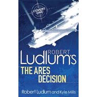 Robert Ludlum's The Ares Decision (BOK)