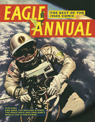 """Eagle Annual"": The Best of the 1960s Comic (BOK)"