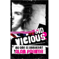 Sid Vicious: No One Is Innocent (BOK)