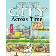 Peter Kent's a City Across Time (BOK)