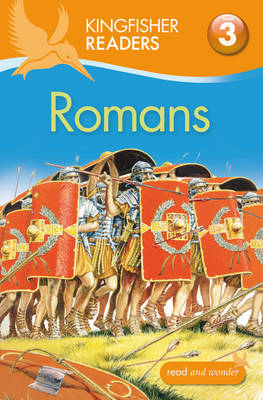 Kingfisher Readers: Romans (Level 3: Reading Alone with Some Help) (BOK)