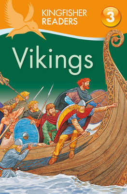 Kingfisher Readers: Vikings (Level 3: Reading Alone with Som (BOK)