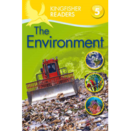 Kingfisher Readers: Environment (Level 5: Reading Fluently) (BOK)