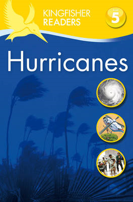 Kingfisher Readers: Hurricanes (Level 5: Reading Fluently) (BOK)