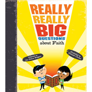Really Really Big Questions About Faith (BOK)