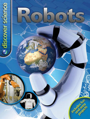 Discover Science: Robots (BOK)