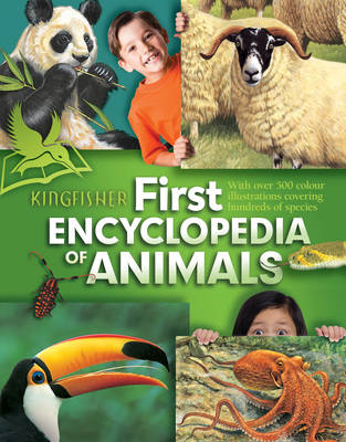 Kingfisher First Encyclopedia of Animals (BOK)
