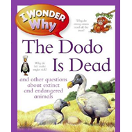 I Wonder Why The Dodo Is Dead (BOK)