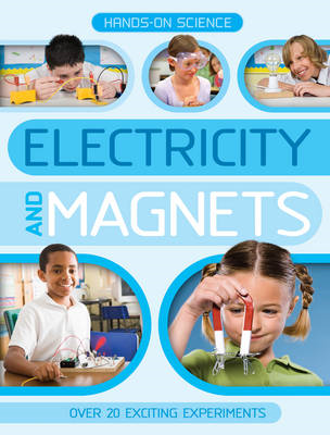 Hands-On Science: Electricity and Magnets (BOK)