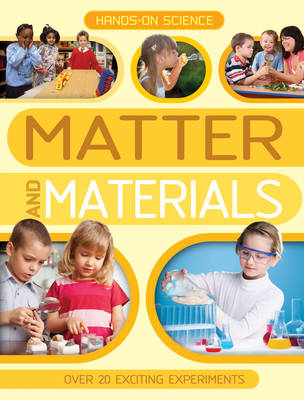 Hands-on Science: Matter and Materials (BOK)