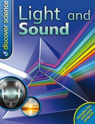 Discover Science: Light and Sound (BOK)