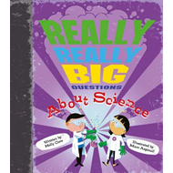 Really Really Big Questions About Science (BOK)