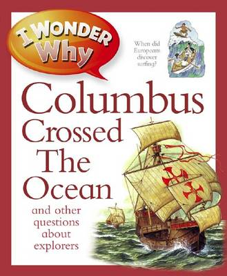 I Wonder Why Columbus Crossed the Ocean (BOK)