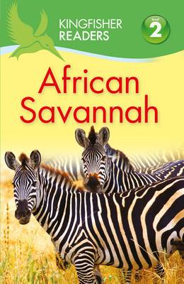 Kingfisher Readers: African Savannah (Level 2: Beginning to (BOK)