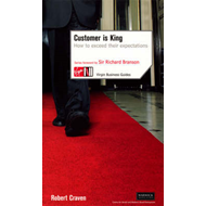 Customer is King: How to Exceed Their Expectations (BOK)