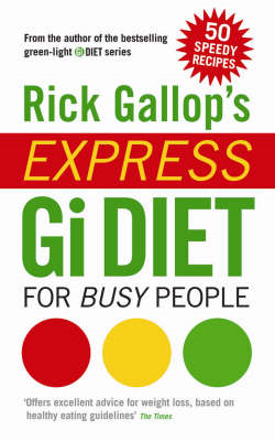 Rick Gallop's Express GI Diet for Busy People (BOK)