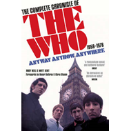 "Anyway Anyhow Anywhere: The Complete Chronicle of the ""Who"" 1958-1978 (BOK)"