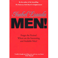 Men!: Forget the Fiction! Where are the Interesting and Available Men? (BOK)