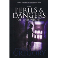The Perils and Dangers of This Night (BOK)