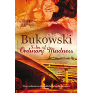 Tales of Ordinary Madness (BOK)