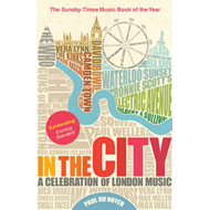 In the City: A Celebration of London Music (BOK)