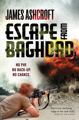 Escape from Baghdad: First Time Was For the Money, This Time It's Personal (BOK)