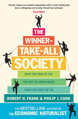 The Winner-Take-All Society: Why the Few at the Top Get So Much More Than the Rest of Us (BOK)