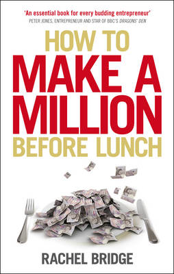 How to Make a Million Before Lunch (BOK)