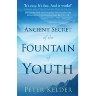 Ancient Secret of the Fountain of Youth (BOK)