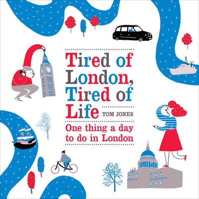 Tired of London, Tired of Life (BOK)
