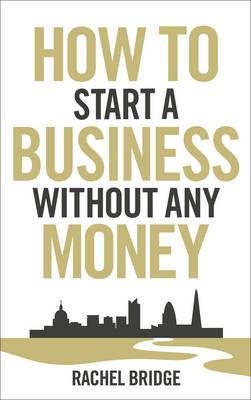 How To Start a Business without Any Money (BOK)