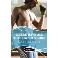 Where Have All the Cowboys Gone?: a Rouge Erotic Romance (BOK)