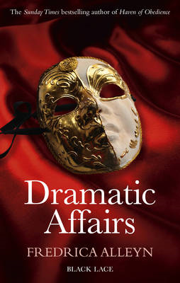 Dramatic Affairs: Black Lace Classics (BOK)