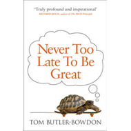 Never Too Late to be Great (BOK)