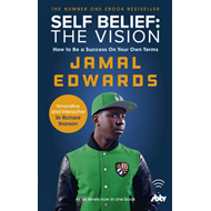 Self Belief: The Vision (BOK)