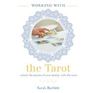 Working with: the Tarot (BOK)