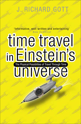 Time Travel: In Einstein's Universe (BOK)