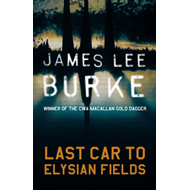 Last Car to Elysian Fields (BOK)