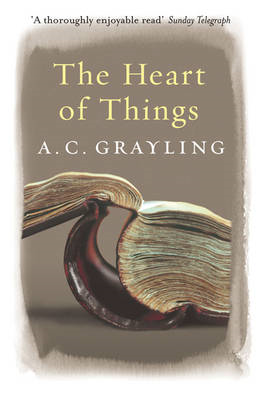 The Heart of Things: Applying Philosophy to the 21st Century (BOK)