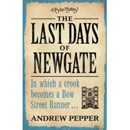 The Last Days of Newgate (BOK)