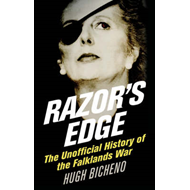 Razor's Edge: The Unofficial History of the Falklands War (BOK)