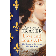 Love and Louis XIV (BOK)