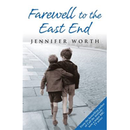 Farewell To The East End (BOK)
