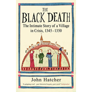 The Black Death: The Intimate Story of a Village in Crisis, 1345-50 (BOK)