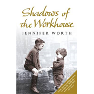 Shadows Of The Workhouse (BOK)