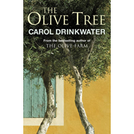 The Olive Tree: A Personal Journey Through Mediterranean Olive Groves (BOK)